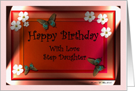 Happy Birthday with love Step Daughter / Butterflies & Daisy Flowers card