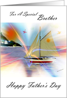 Father's Day - Brother / South Winds Sailboat card
