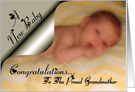 A New Baby Congratulations / Proud Grandmother ~ Newborn Baby on a blanket card