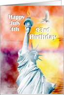 Birthday / July 4th Birthday ~ Age Specific 93rd ~ Statue Of Liberty card