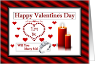 Marriage Proposal / Happy Valentine's Day, Engagement Ring, Candles & Hearts card