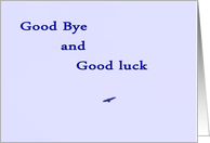 Good Bye and Good Luck card