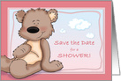 Save the Date for A Baby Shower, Baby Girl Teddy Bear Card