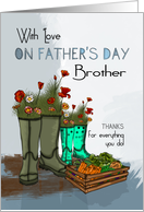 Brother Father's Day Greeting Card With Rain Boots And Flowers card