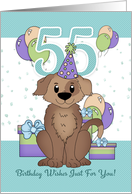 55th Birthday Dog In Party Hat With Balloons And Gifts card