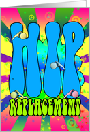 Hip Replacement Hippie retro 60's card, psychedelic card