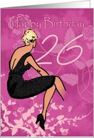 Stylish 26th Birthday Card - Modern Female In Black Dress card