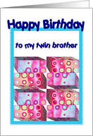 Twin Brother Birthday with Colorful Gifts card