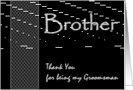 BROTHER- Groomsman Wedding Thank You - Checkerboard Pattern card