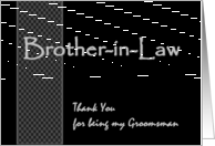 BROTHER-IN-LAW - Groomsman Wedding Thank You - Checkerboard Pattern card