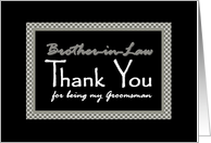 Brother-in-Law Groomsman Wedding Thank You with Checkerboard Design card
