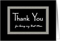 BEST MAN Wedding Thank You with Checkerboard Design card
