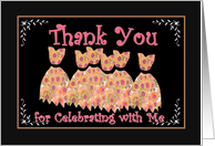 THANK YOU - Bachelorette Party with Flowered Gowns card