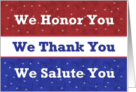 SUPPORT OUR TROOPS We Honor, Thank, & Salute You card