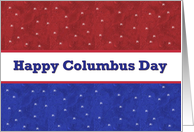 HAPPY COLUMBUS DAY - Red, White and Blue Stars card