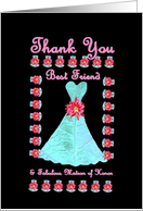 BEST FRIEND Matron of Honor THANK YOU - Turquoise Gown card