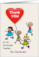 3rd Grade Teacher Thank You Kids with Heart Balloon Custom Text card