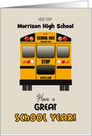 Custom Back to High School Yellow Bus Have a Great School Year! card
