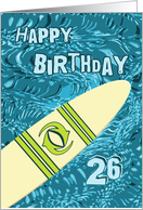 Surfer 26th Birthday with Surfboard in Ocean Graphic card