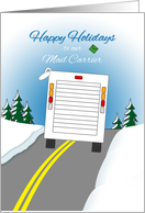 To Mail Carrier Holiday Greetings Mail Van on Road in Snow card