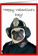 Happy Valentine's day Fireman pug card