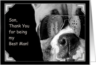 Son Thank You for being my Best Man Boxer Dog card