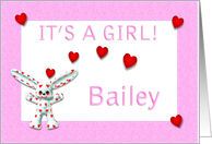 Bailey's Birth Announcement (girl) card