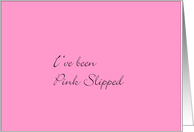 Pink Slipped card