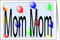 Birthday Balloons for Mom Mom card