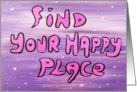 Find Your Happy Place card