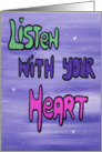 Listen with your Heart card