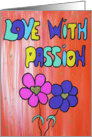 Love with Passion - Colorful Words and Flowers card