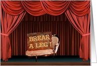 Stage Success Wishes - Break a Leg card
