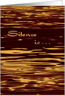 Silence Is Not Always Golden, Miss You card