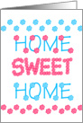 our first home sweet home Card