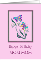 mom mom, happy birthday with butterflies card
