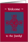 welcome to the family, big floral hug, ornamental style card