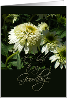 It's Hard to Say Goodbye White Flowers card