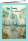 Happy Birthday Dear Brother, Abstract Landscape Art, Trees Painting card