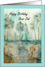 Happy Birthday Dear Dad, Abstract Landscape Art, Trees Painting card