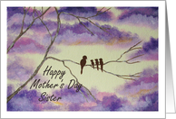 Sister - Happy Mother's Day card