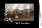 Thank You Sister - Matron Of Honor card