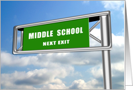 Highway Sign Graduation, Middle School Next Exit card
