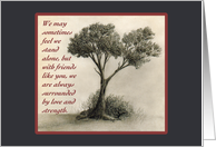 Sympathy Thank You Friend - Tree Drawing Card