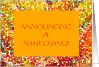 Name Change Announcement, Colorful Orange Digital Design card