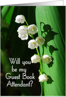 Will you be my Guest Book Attendant Lily of the Valley card