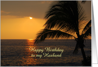 Happy Birthday to Husband Hawaiian Sunset Custom Text card