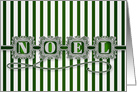 Green and White NOEL Typography Bold Christmas Stripes card