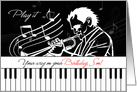 Son's Birthday Music Theme Piano Keys and Jazz Musician card
