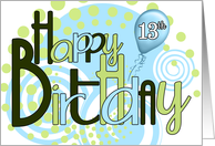 Happy 13th Birthday Funky Blues and Greens card